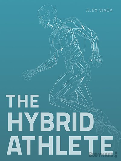 Алекс Виада - Книга The Hybrid Athlete